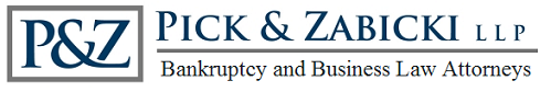 Pick and Zabicki LLP: Business and Bankruptcy Law Attorneys